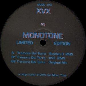 XVX vs. Monotone: Tremora Del Terra (Remixes)