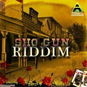 Sho Gun Riddim