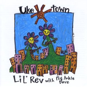 Uke Town (feat. Pig Ankle Dave)