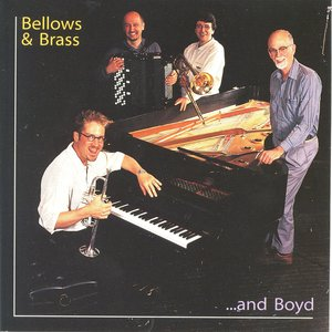 Bellows & Brass … and Boyd