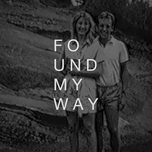 Found My Way (Stripped)