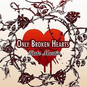 Only Broken Hearts