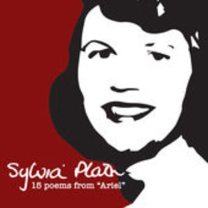 """Sylvia Plath, 15 Poems from """"Ariel"""""""