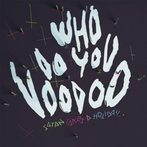 Who Do You Voodoo