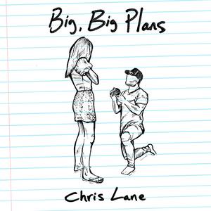 Chris Lane - Big, Big Plans