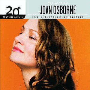 The Best Of Joan Osborne 20th Century Masters The Millennium Collection