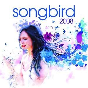 Songbird 2008