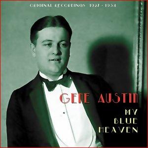 My Blue Heaven (Original Recordings 1927 - 1934)