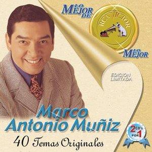 Lo Mejor De Lo Mejor De Marco Antonio Muniz