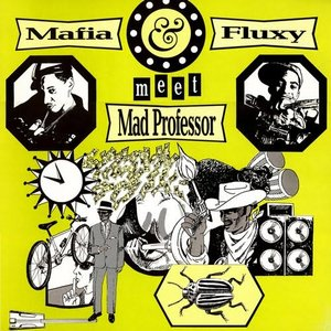 Avatar for Mad Professor meets Mafia & Fluxy