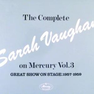 The Complete Sarah Vaughan On Mercury Vol.3