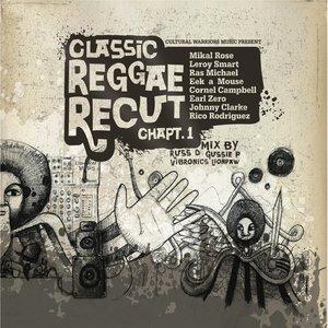 Classic Reggae Recut, Vol. 1
