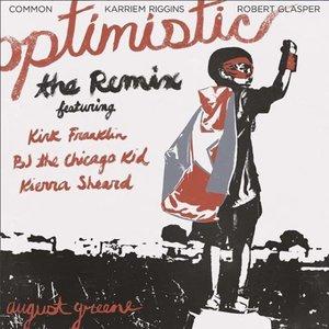 Optimistic (The Remix) [feat. Kirk Franklin, BJ the Chicago Kid & Kierra Sheard] - Single