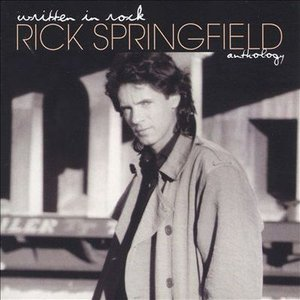 Written In Rock: Rick Springfield Anthology