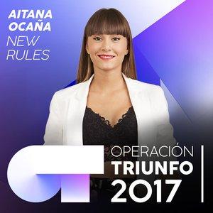 New Rules (Operación Triunfo 2017)