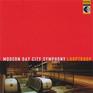 Bild för 'Modern Day City Symphony'