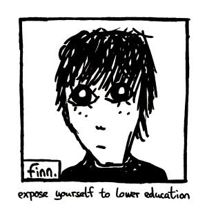 Expose Yourself To Lower Education