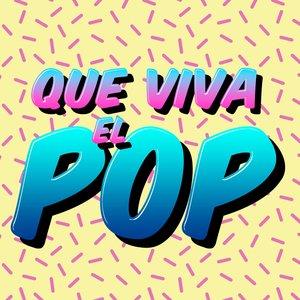 Que Viva el Pop