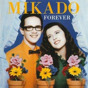 Mikado forever