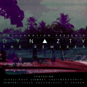 Dynazty: The Remixes