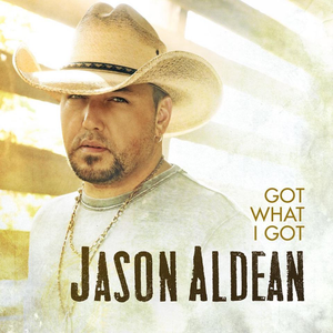 Jason Aldean - Got What I Got
