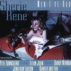Sherie Rene... Men I've Had