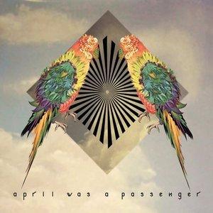 April Was a Passenger