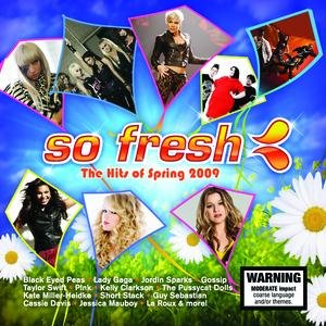 So Fresh: The Hits Of Spring 2009