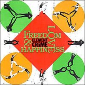 Freedom, Love and Happiness