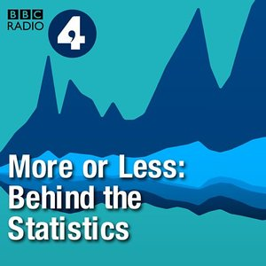 Image for 'More or Less: Behind the Stats'