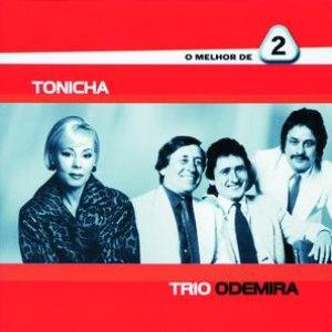 O Melhor De 2 - Tonicha / Trio Odemira