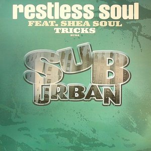 Avatar för Restless Soul Feat. Shea Soul