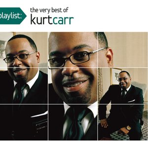Playlist: The Very Best Of Kurt Carr