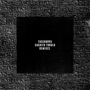 Cachito Turulo (Remixes) - EP