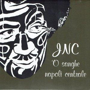 O sanghe JNC - Napoli centrale