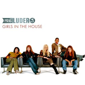 Girls In The House
