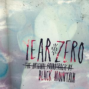 Cover Black Mountain - Year Zero: The Original Soundtrack