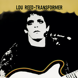 Lou Reed - Walk on the wildside