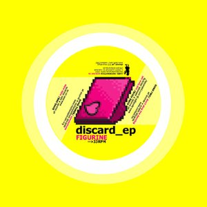 Discard EP