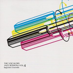 The Vocaloid Jazz Sessions vol.4