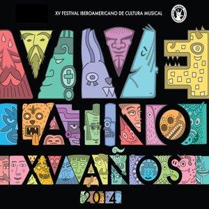 Vive Latino XV Años 2014 (XV Festival Iberoamericano de Cultura Musical)