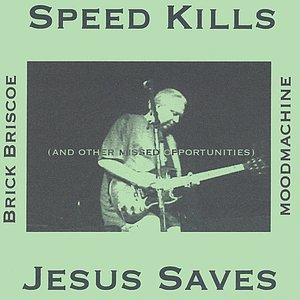 Speed Kills, Jesus Saves and Other Missed Opportunities