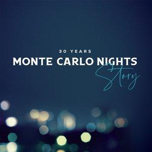 Monte Carlo Nights Story: 30 Years