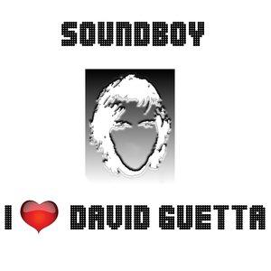 I Love David Guetta
