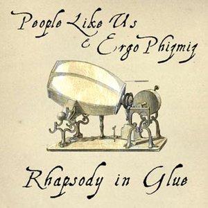 Rhapsody In Glue