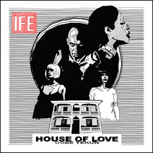 House of Love (Ogbe Yekun)