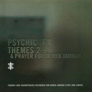 Themes 2: A Prayer For Derek Jarman