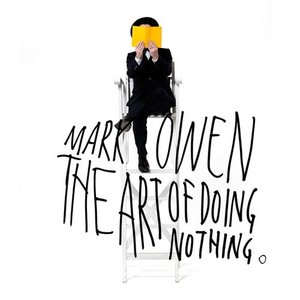 The Art of Doing Nothing (Deluxe Edition)
