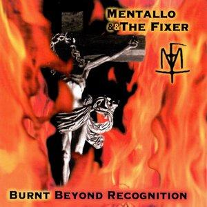 Burnt Beyond Recognition