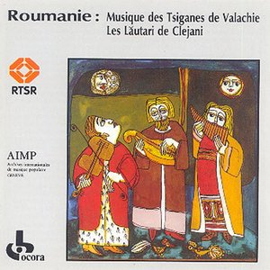 Roumanie: Musique Des Tsiganes De Valachie